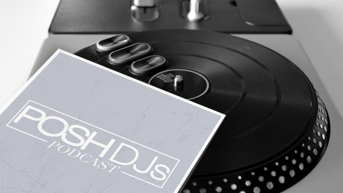 POSH DJs - POSH DJ Mikey B 8.14.18