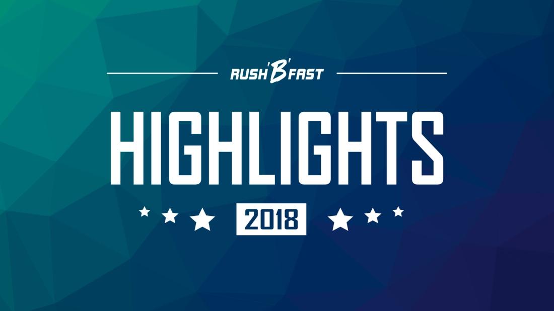 rushBfast_highlights_2018